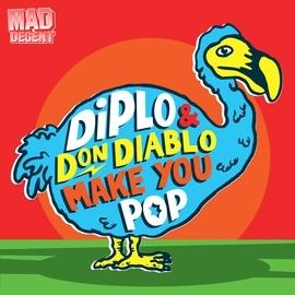 Diplo альбом Make You Pop