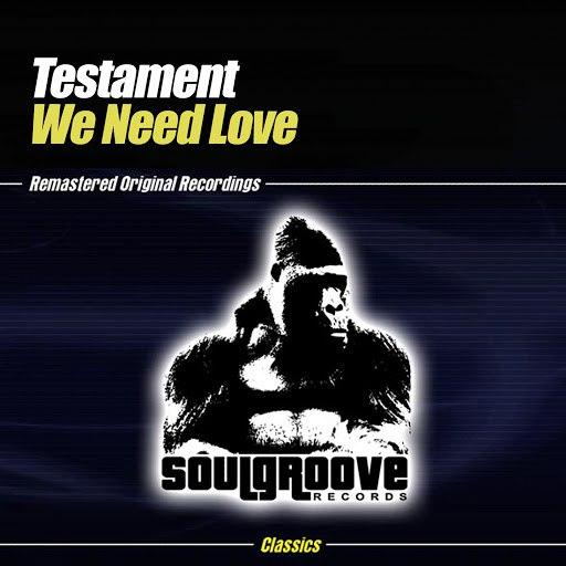 Testament альбом We Need Love Part 1