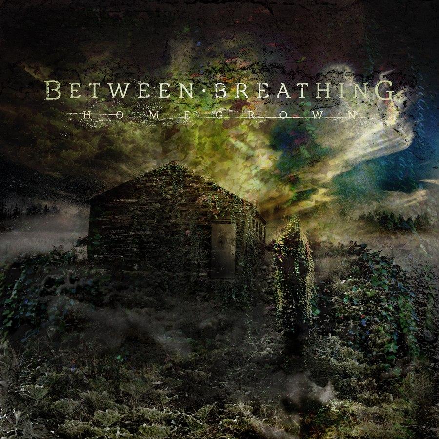 Between Breathing - Homegrown [EP] (2012)