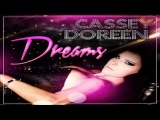 Cassey Doreen - Dreams (Extended Mix)