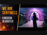 We Are Sentinels - Kingdom In Winter Official Music Video 2018