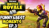 Fortnite Funny &amp Best Moments (EPIC KILLS, Stream Highlights) Top Players Ep.3