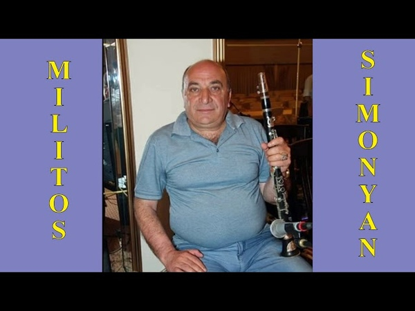 Militos Simonyan klarnet - Parum Es Oror Shoror