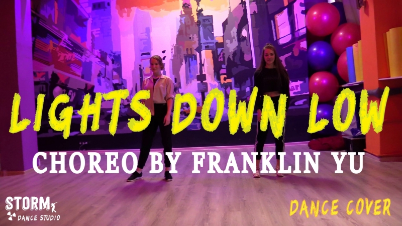 LERA MAYA   MAX - Lights Down Low   DANCE COVER   Choreography by Franklin Yu