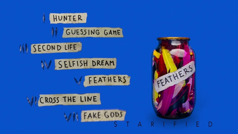 Starified — Feathers (2018, album teaser) | CSBR Records