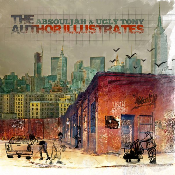 The AbSoulJah & Ugly Tony - The Author Illustrates (2015)