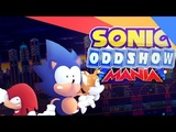 Sonic Oddshow Mania Collab