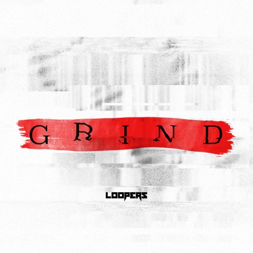 LOOPERS - Grind (Original Mix)