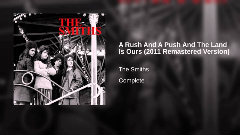 A Rush And A Push And The Land Is Ours (2011 Remastered Version)