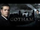 Готэм Gotham 1 сезон - Русский Трейлер Choosevoise в какой озвучке смотреть сериал