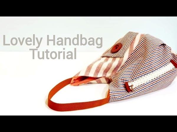 Diy sewing project | Lovely handbag tutorial【超爱这种休闲包,很可爱吧!!!】❤❤