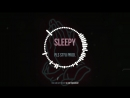 SLEEPY prod by PLS STFU
