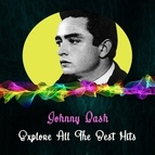 Johnny Cash альбом Explore All the Best Hits