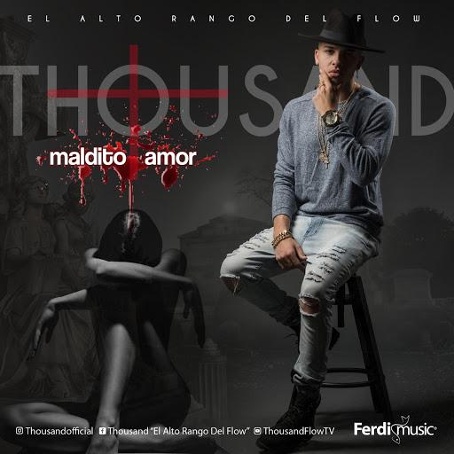 Thousand альбом Maldito Amor