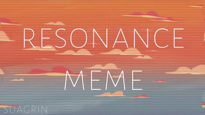Resonance meme | happy b-day to me