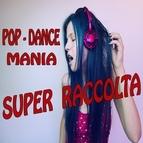 "Various Artists альбом Pop - Dance Mania ""Super Raccolta"""