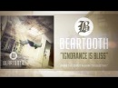 Beartooth - Ignorance Is Bliss (Audio)