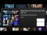 Roger Shah &amp DJ Feel feat. Zara Taylor - One Life (Pedro Del Mar &amp R.I.B. Chillout Remix) (Teaser)