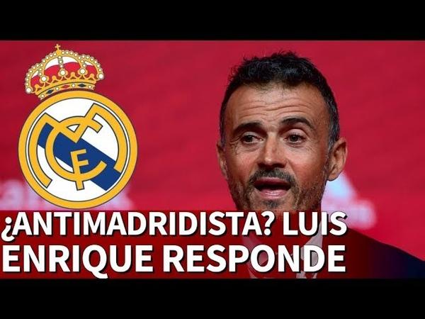 Luis Enrique responde a los que le tildan de antimadridista |Diario AS