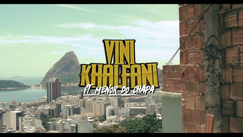 Vini Khalfani ft. Menor do Chapa - Fé