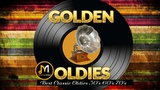 Greatest Hits Golden Oldies 50s 60s 70s - Old Song Sweet Memories