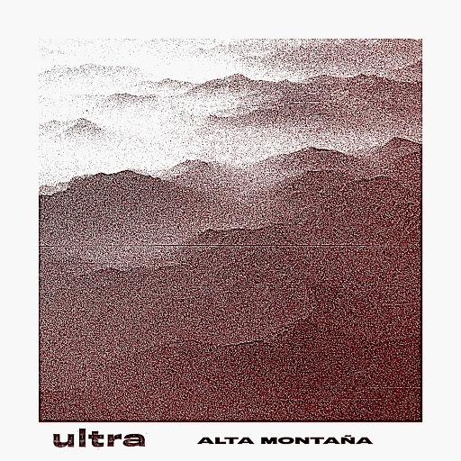 Ultra альбом Ultra - Alta Montaña LP