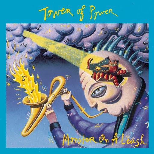 Tower of Power альбом Monster On A Leash