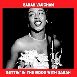 Sarah Vaughan альбом Gettin´ in the Mood with Sarah