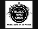 4. Black Ring Crew - Mrak ft. Jwlz (VTO) (produced by studio Štek)