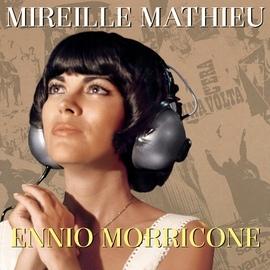 Mireille Mathieu альбом Mireille Mathieu Ennio Morricone