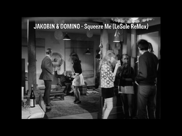 Jakobin Domino - Squeeze Me (LeSale ReMax)