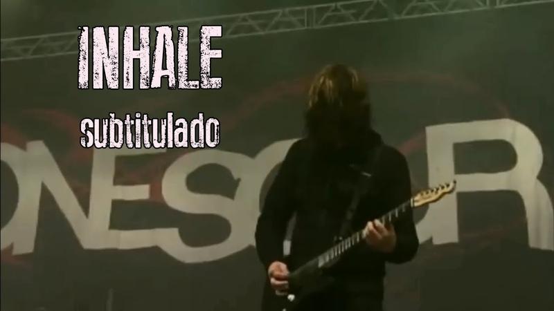 Stone Sour Inhale subtitulado