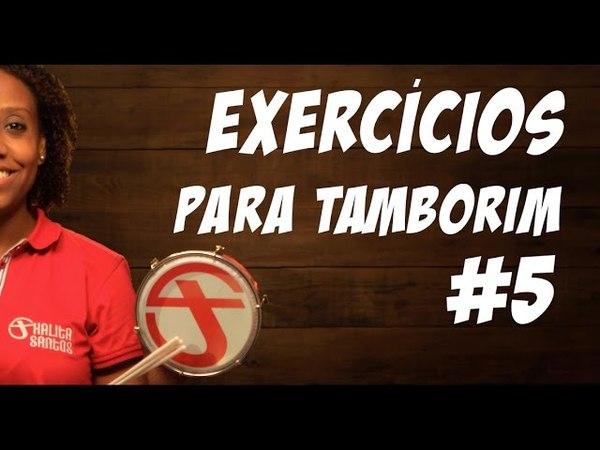 Floreio 2 - Exercícios para tamborim 5
