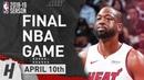 Dwayne Wade FINAL NBA GAME Full Highlights Heat vs Nets 2019.04.10 - 25 Pts, 10 Ast, 11 Reb!