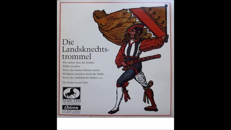 Botho Lucas Chor Die Landsknechtstrommel FULL ALBUM