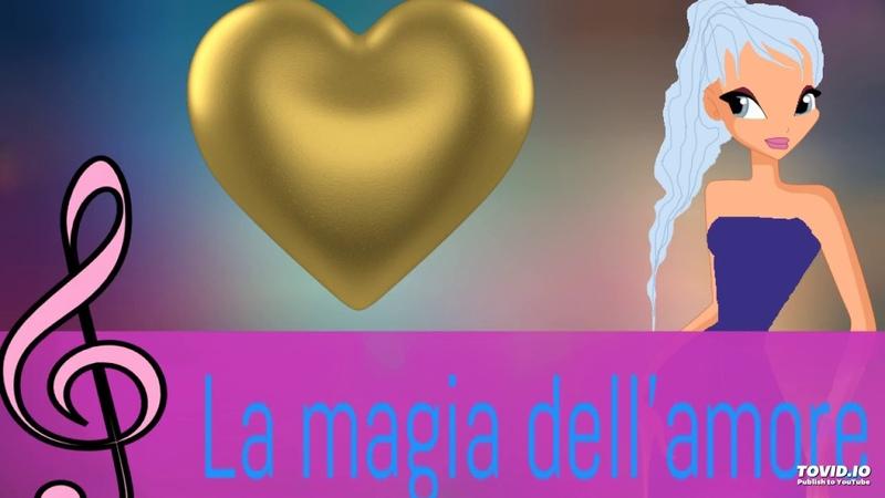Winx Club La Mia Versione 1 La magia dell'amore