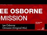 Lee Osborne - Omission (Original Mix)