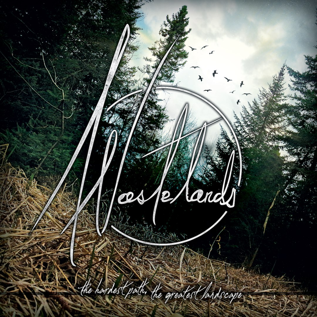 Wastelands - The Hardest Path, The Greatest Landscape [EP] (2016)