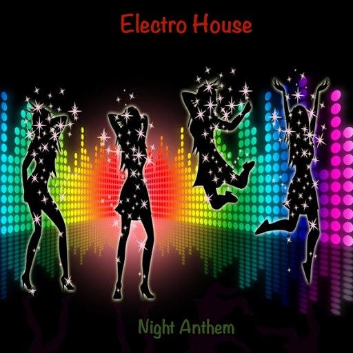 ELECTRO HOUSE альбом Night Anthem