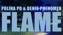 PREVIEW POLINA PO DENIS PHENOMEN FLAME