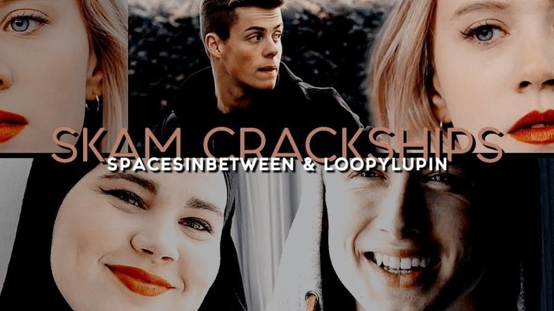 Skam crackships | hold on (SpacesInBetween)