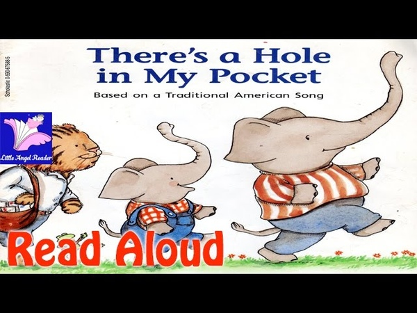 Theres a Hole in My Pocket Read Aloud