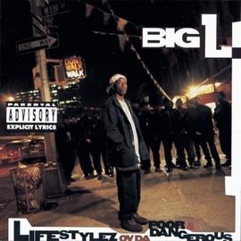 Big L альбом Lifestylez Ov Da Poor & Dangerous