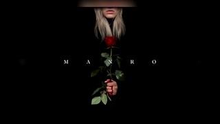 MANRO - Розы (новинки 2019, текст песни)