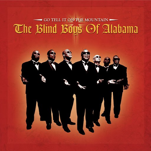The Blind Boys of Alabama альбом Go Tell It On The Mountain