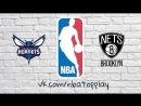 Charlotte Hornets vs Brooklyn Nets | March 21, 2018 | 2017-18 NBA Season