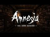Amnesia: The Dark Descent #1