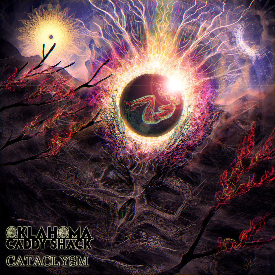 Oklahoma Caddy Shack - Cataclysm (2015)
