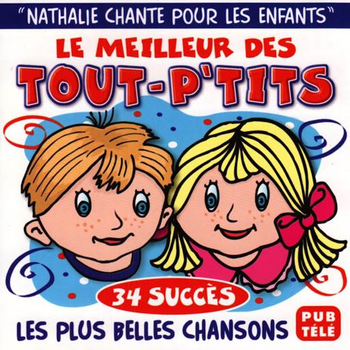 Натали альбом Le meilleur des tout-p'tits