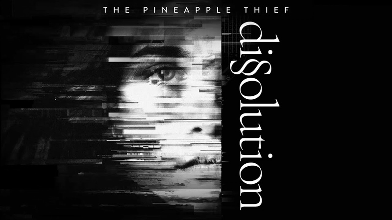 The Pineapple Thief - Far Below (from Dissolution)